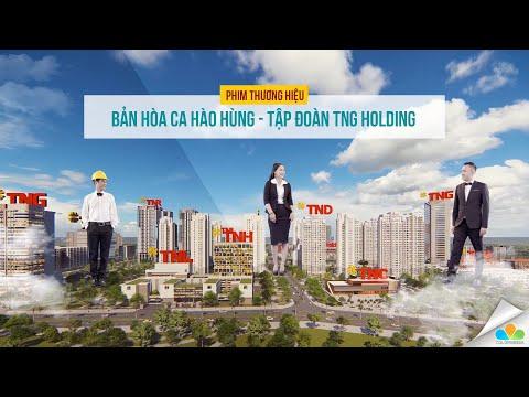 Phim thương hiệu TNG Holdings 2019